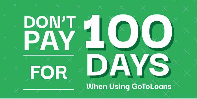 GotoLoans 100 days deferral