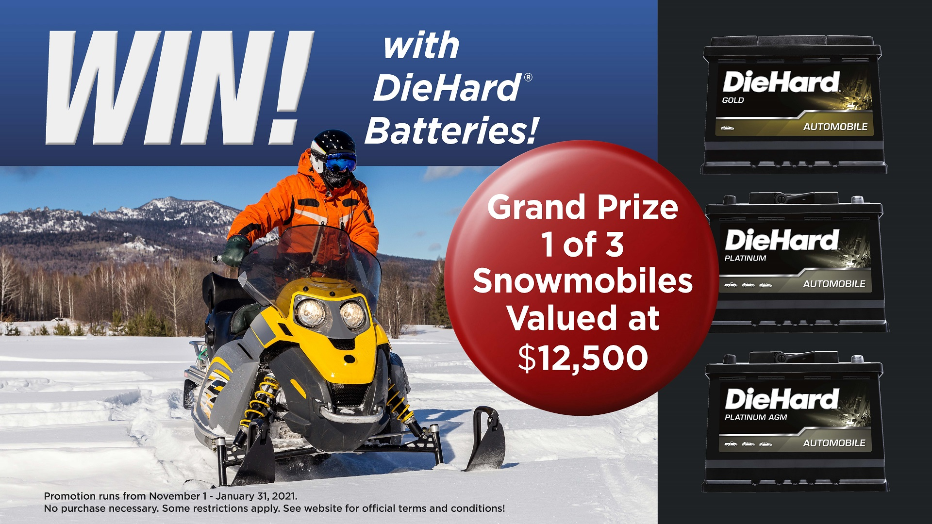 Diehard Win a Snowmobile Event
