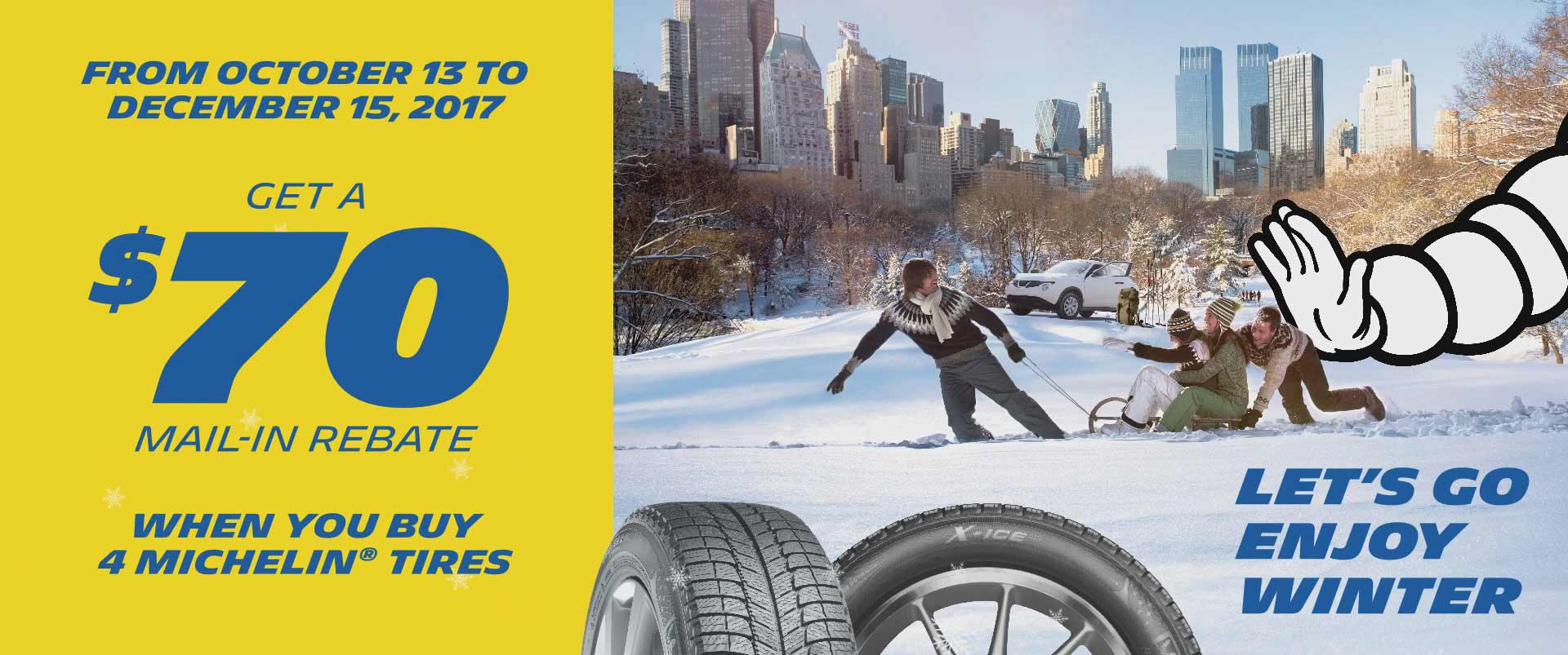 Lets go Enjoy Winter Michelin Tire Sale